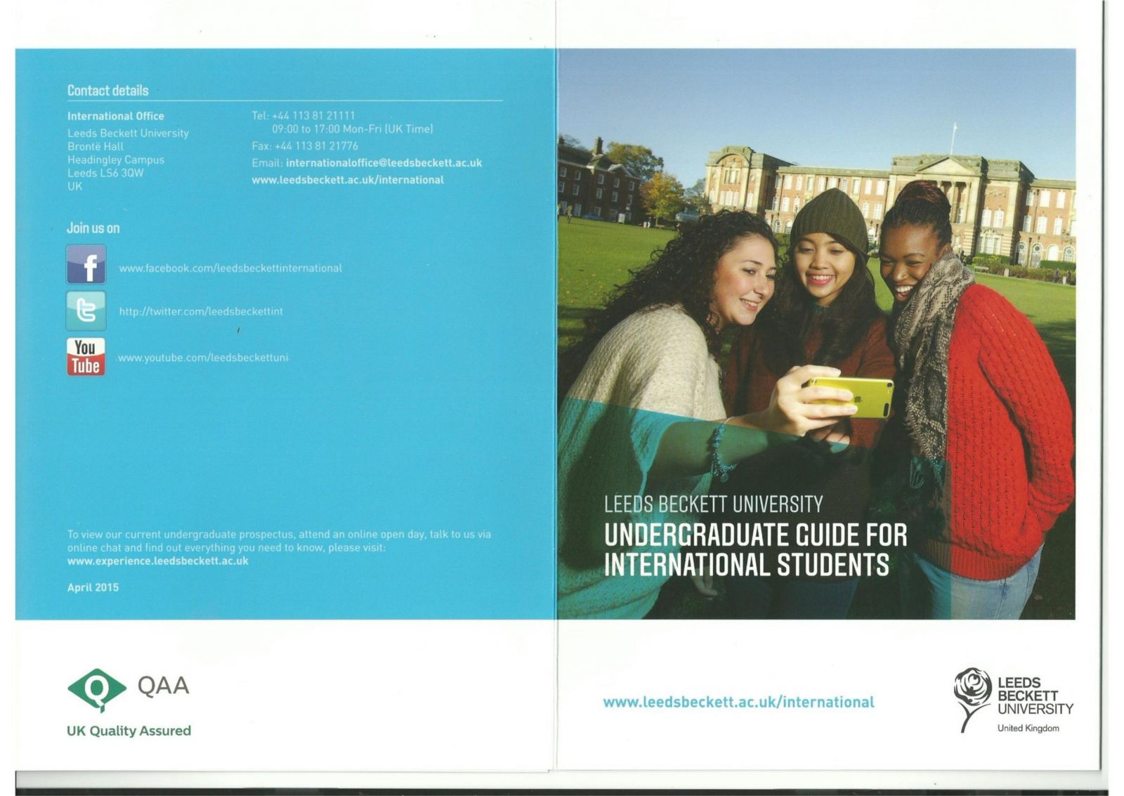 Undergraduate Guide for International Students at Leeds Beckett University, England 2016.